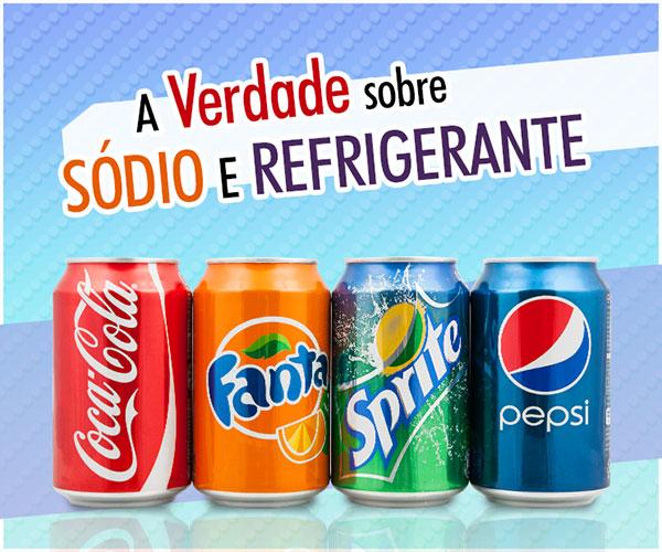 A Verdade Sobre Sódio e Refrigerante - AntonioBorba.com